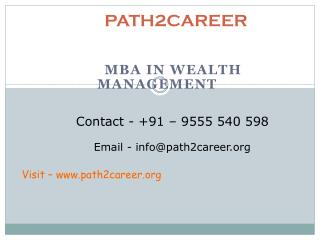 MBA in Wealth Management @8527271018