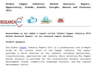 Global Copper Industry: Market Analysis, Report, Opportunity, Trends, Growth, Insight, Shares and Forecast 2015