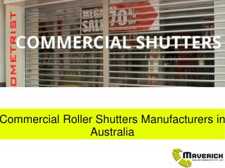 Commercial Roller Shutters Manufacturers in Australia
