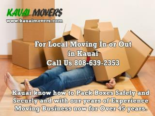The Professional KAUAI Movers Company in KAPAA,KAUAI.