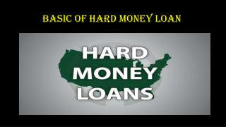 Basic of hard money loan