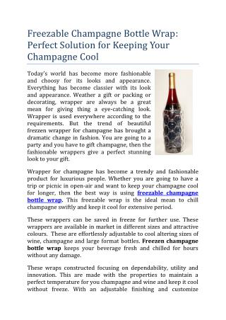 Freezable Champagne Bottle Wrap: Perfect Solution for Keeping Your Champagne Cool