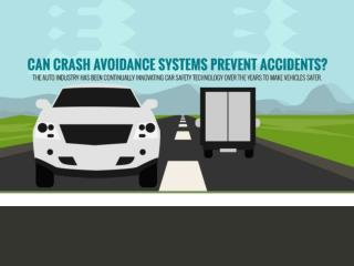 Can Crash Avoidance Systems Prevent Accidents?