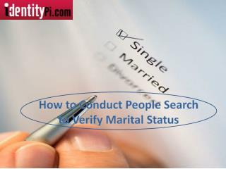 How to Conduct People Search to Verify Marital Status