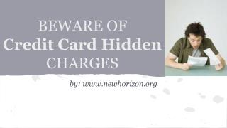 Beware Of Credit Card Hidden Charges