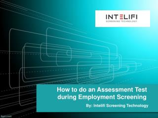 How to do an Assessment Test during Employment Screening
