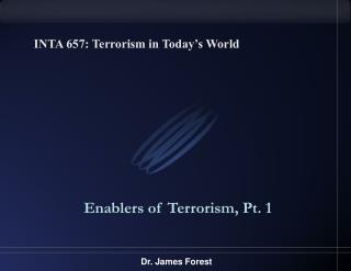 INTA 657: Terrorism in Today s World
