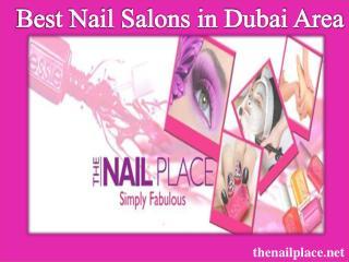 Best Nail Salons in Dubai Area