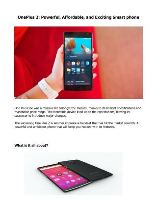 One Plus 2: Powerful, Affordable, and Exciting Smartphone