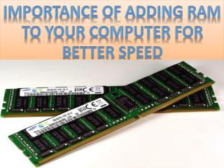 Forthworth Technologies -  Importance of ram for the computer system