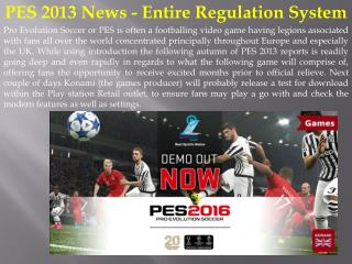 PES 2013 News - Entire Regulation System
