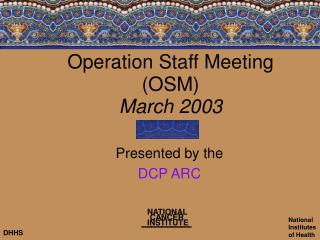 Operation Staff Meeting OSM