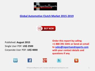 Automotive Clutch Market Size & Forecast to 2019
