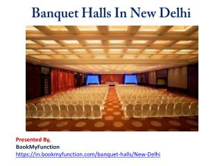 Banquet Halls in New Delhi