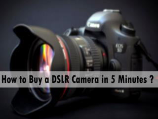 How to Buy DSLR Camera in 5 Minutes - Media Designs