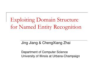 Exploiting Domain Structure for Named Entity Recognition