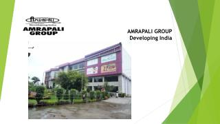 Amrapali Group - Developing India