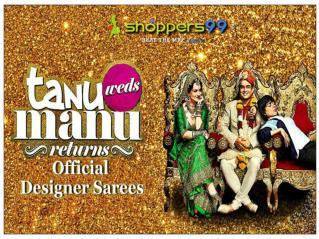 Tanu Weds Manu Returns Designer Sarees