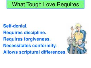What Tough Love Requires