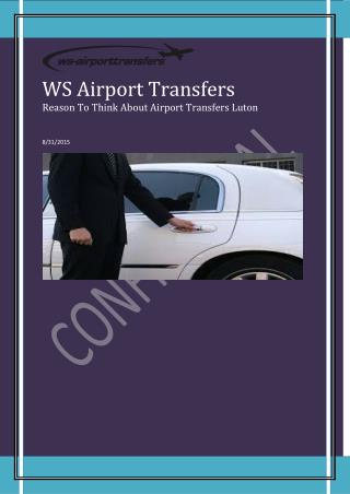 Reason To Think About Airport Transfers Luton