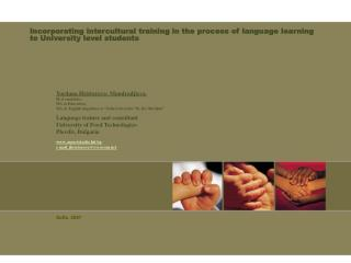 Incorporating intercultural training in the process of language learning to University level students