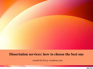Dissertation Services: How to Choose the Best One