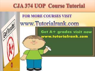 CJA 374 UOP Course Tutorial/TutorialRank