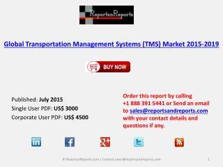 Global Transportation Management Systems (TMS) Market 2015-2019