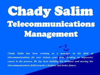 Chady Salim Telecommunications Management
