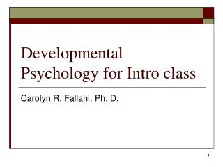 Developmental Psychology for Intro class