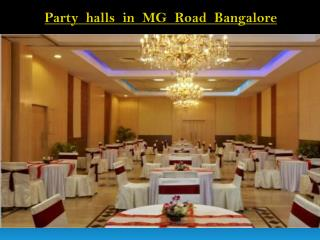 Banquet halls, Party halls in MG Road, Bangalore