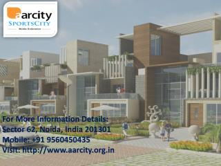 Aarcity Noida Extension call 9560450435