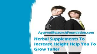 Herbal Supplements To Increase Height Help You To Grow Taller