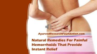 Natural Remedies For Painful Hemorrhoids That Provide Instant Relief