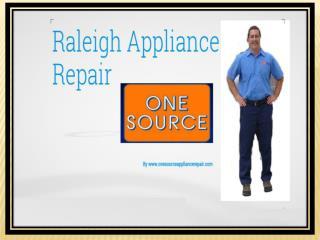 Raleigh Appliance Repair - www.onesourceappliancerepair.com