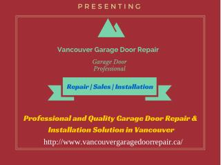Garage Door Installation | Garage Door Opener & Repair Services in Vancouver