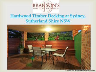 Hardwood Timber Decking Sydney Based Construction Company - Branson Building Materials