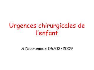 Urgences chirurgicales de l enfant