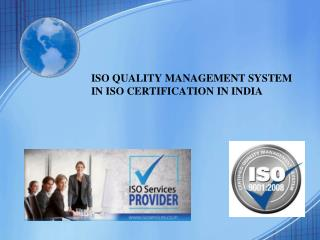 ISO quality management system in ISO certification in India