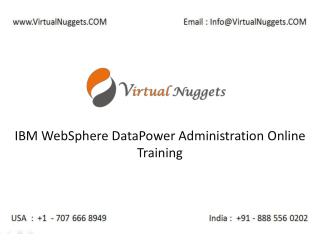 IBM WebSphere DataPower Online Training Services at VirtualNuggets