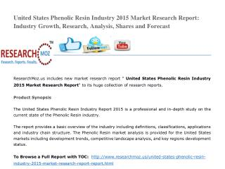 United States Phenolic Resin Industry 2015 Market Research Report