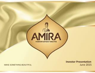 Investor Presentation - Amira Nature Foods Ltd