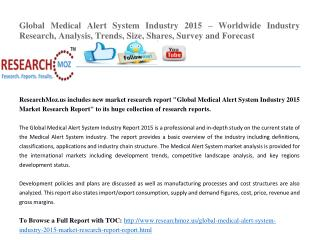 Global Medical Alert System Industry 2015 – Worldwide Industry Research, Analysis, Trends, Size, Shares, Survey and Fore