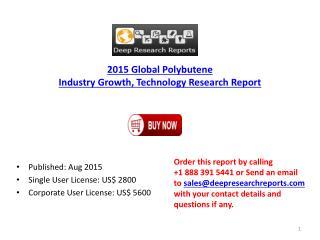 Global Polybutene Market Project SWOT Analysis 2015 to 2020