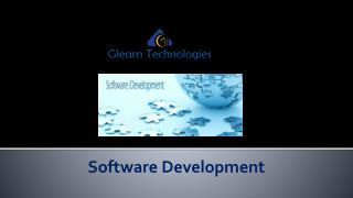 Software Development PPT by Gleam Technologies