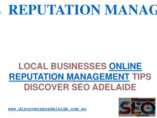Local Businesses Online Reputation Management Tips : Discover SEO Adelaide