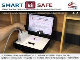 Probelogic smartsafe - Internal memory backup probes Philips IE33 / IU22