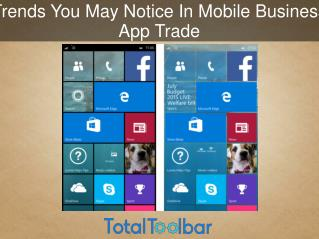 Trends You May Notice In Mobile Business App Trade