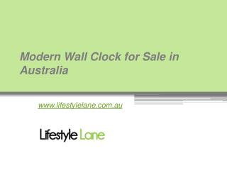 Latest Collection of Modern Wall Clocks in in Australia - www.lifestylelane.com.au