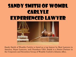 Sandy Smith of Womble Carlyle - Experienced Lawyer